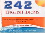 242 ENGLISH IDIOMS